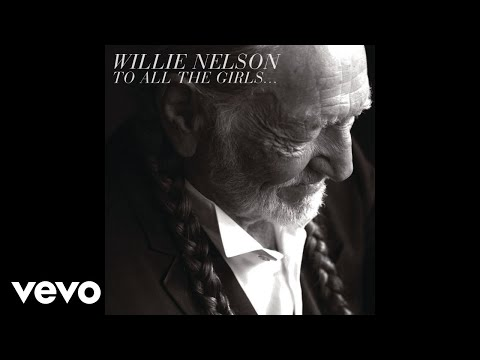 Willie Nelson - Have You Ever Seen the Rain (Audio) ft. Paula ...
