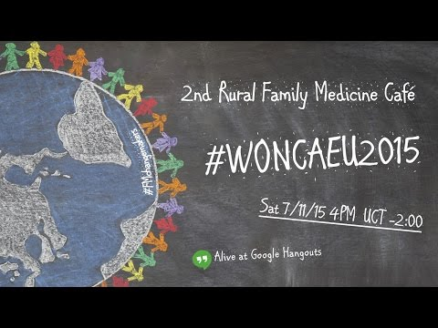 2nd Rural Family Medicine Café by Google Hangouts