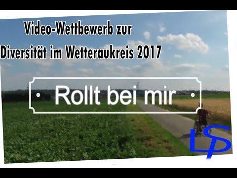 """""""Rollt bei mir""""   Video-Wettbewerb 2017 Diversität Wetteraukreis"""