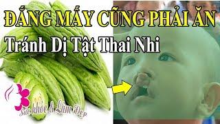2 Loại Thực Phẩm Mẹ Bầu Bắt Buộc Phải Ăn Nếu Muốn Tránh Dị Tật Cho Thai Nhi.    Sức Khỏe & Làm Đẹp