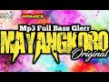 Mp3 full - MAYANGKORO ORIGINAL - bass e jan glerr josss
