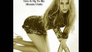 Shakira Ft Lil Wayne and Timbaland - Give It Up To Me (Remix Club HQ)