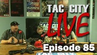 Tac City Live 85 with Elite Force (FaceBook Rebroadcast)