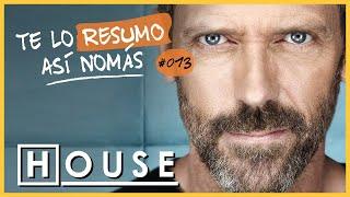 Dr. House | Te Lo Resumo Así Nomás #13