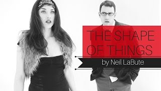 """The Shape of Things"" by Neil LaBute: Fall 2011, a Bruth Media Production"