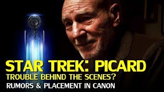 Star Trek Picard in Trouble? Rumor Rundown and Placement in Canon