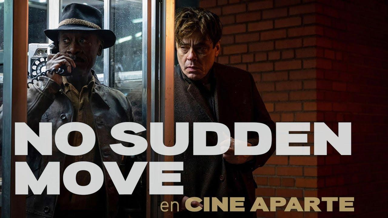 Cine aparte • No sudden move