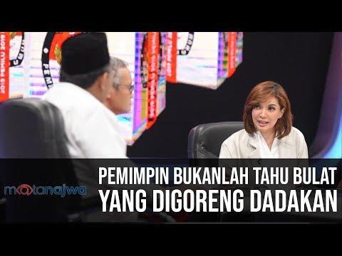 Mata Najwa Part 7 - Kejutan 2019: Pemimpin Bukanlah Tahu Bulat Yang Digoreng Dadakan