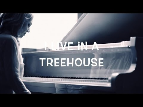 Anne Bisson - I Live In a Treehouse