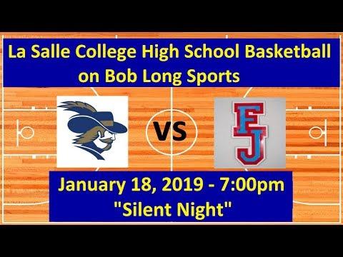 La Salle College High School vs. Father Judge High School Basketball - January 18th, 2019, 7:00pm
