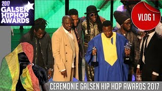 GALSEN HIP HOP AWARDS 2017 (CEREMONIE) | MATH MES VIDÉOS #VLOG_1