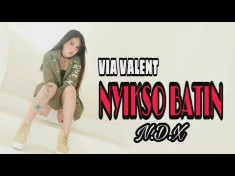 Nyikso batin VIA VALENT  lagu terbaru 2017