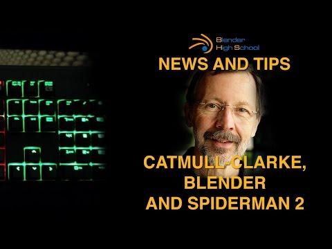 Catmull Clarke, Blender E Spiderman 2