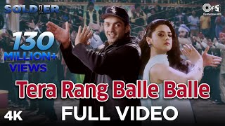Tera Rang Balle Balle - Video Song | Soldier I Bobby Deol & Preity Zinta I Sonu & Jaspinder