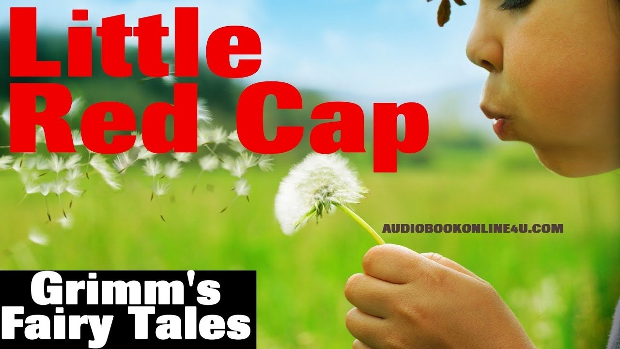 Little Red Cap (Little Red Riding Hood) - Grimm's Fairy Tales, kids books  online, kids story books