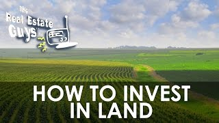 How To Invest In Land And Reasons Why