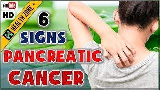 6 Early Signs of Pancreatic Cancer   Symptom of Pancreatic Cancer