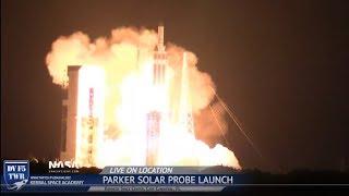 NASA's Parker Solar Probe launches on ULA Delta IV Heavy w/ Film Crew Reactions