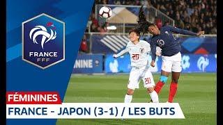 Equipe de France Féminine : France-Japon (3-1), les buts I FFF 2019