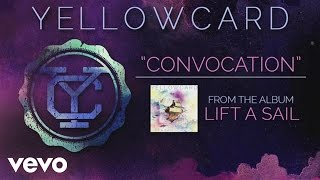 Yellowcard - Convocation (audio)