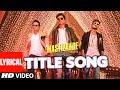 MASTIZAADETitle Song LYRICAL VIDEO Riteish Deshmukh, Tusshar Kapoor, Vir Das Meet Bros Anjjan