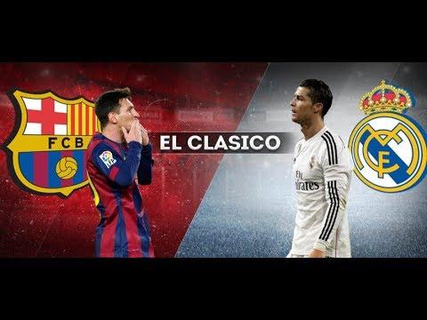 EL Classico FC Barcelona vs Real Madrid Live HD