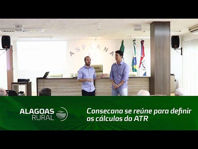 Consecana se reúne para definir os cálculos do ATR em Alagoas