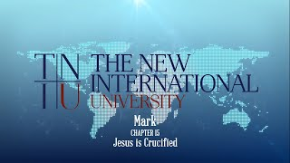 Keith Warrington - Mark Ch. 15 - Jesus is Crucified
