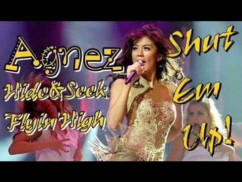 Agnes Monica Hide & Seek, Flyin High, Shut Em Up! |HD|