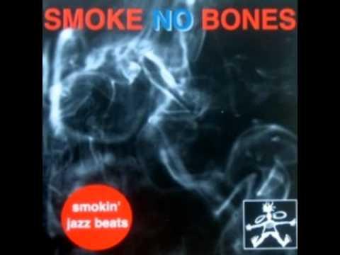 Smoke No Bones - Lyrics and Vibes