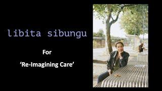 Libita Sibungu for 'Re-imagining Care', part of BCA's 'Black Futures'.