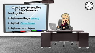 Creating a Virtual Classroom with Google Slides