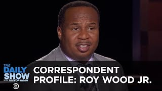 Roy Wood Jr.: Chasing That Steve Carrell Money Since Day One | The Daily Show