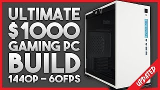 ULTIMATE $1000 Gaming PC Build 2017! - 1440p at 60FPS - 2017
