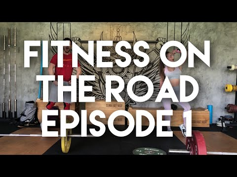 FITNESS ON THE ROAD - EPISODE 1 | The Nowhere Project