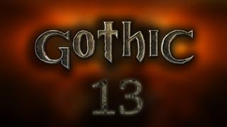 Gothic – #13 – Zostajemy członkiem obozu