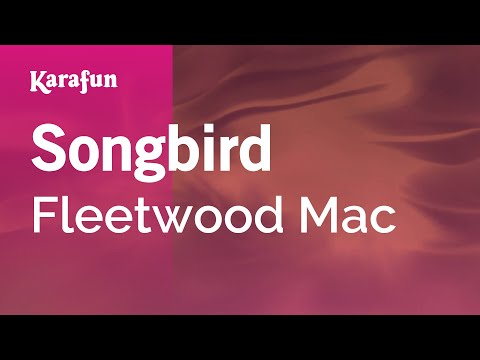 Karaoke Songbird - Fleetwood Mac *