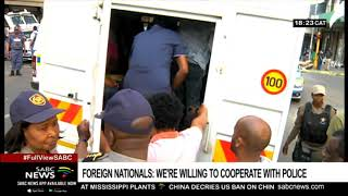 Foreign nationals were willing to co-operate with police during raids