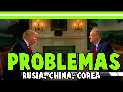 DONALD TRUMP PROBLEMAS CON RUSIA, CHINA, COREA 2017 MARZO, DONALD TRUMP NOTICIAS DE ULTIMA HORA 2017