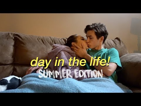 A Day In Our Life: Summer Edition