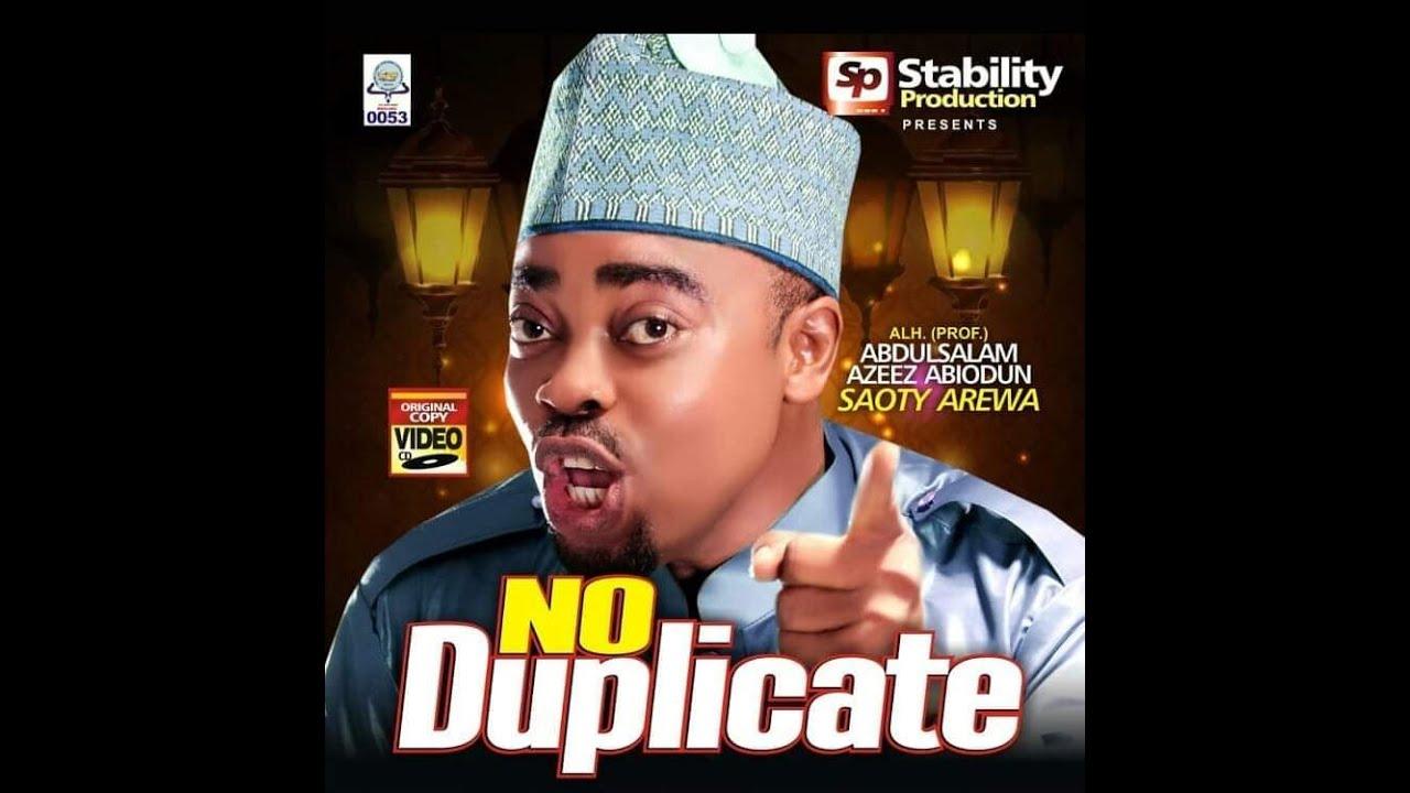 Download No Duplicate - Latest Islamic music Video by Alhaji Abdazeez Abdsalaam (Saoty Arewa)