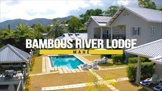 Bambous River Lodge on Mahé, Seychelles