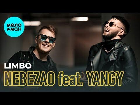 Nebezao Feat  YANGY -  Limbo (Single 2019)
