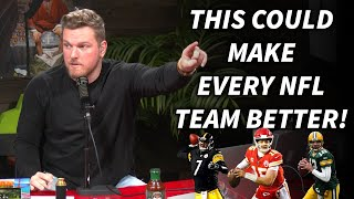 """Pat McAfee Says """"This One Thing Could Make Almost Every NFL Team Better!"""""""