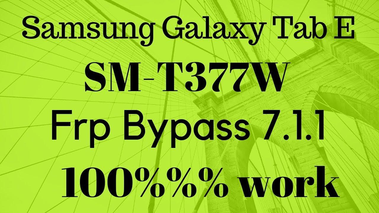 Samsung Tab E Frp Bypass   T377W Frp Google Lock Bypass 7 1 1  