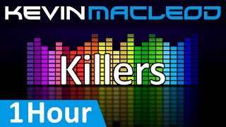 Download Kevin MacLeod: Killers [1 HOUR] MP3 song and Music Video