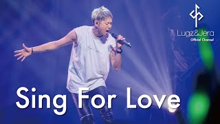 "Lugz&Jera (ラグズ・アンド・ジェラ) / 「Sing For Love 」 from LIVE DVD ""One man LIVE 2018"""