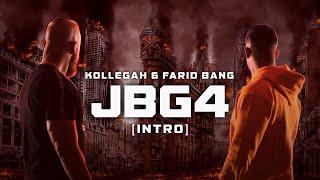Kollegah & Farid Bang ✖️ JBG4 INTRO ✖️