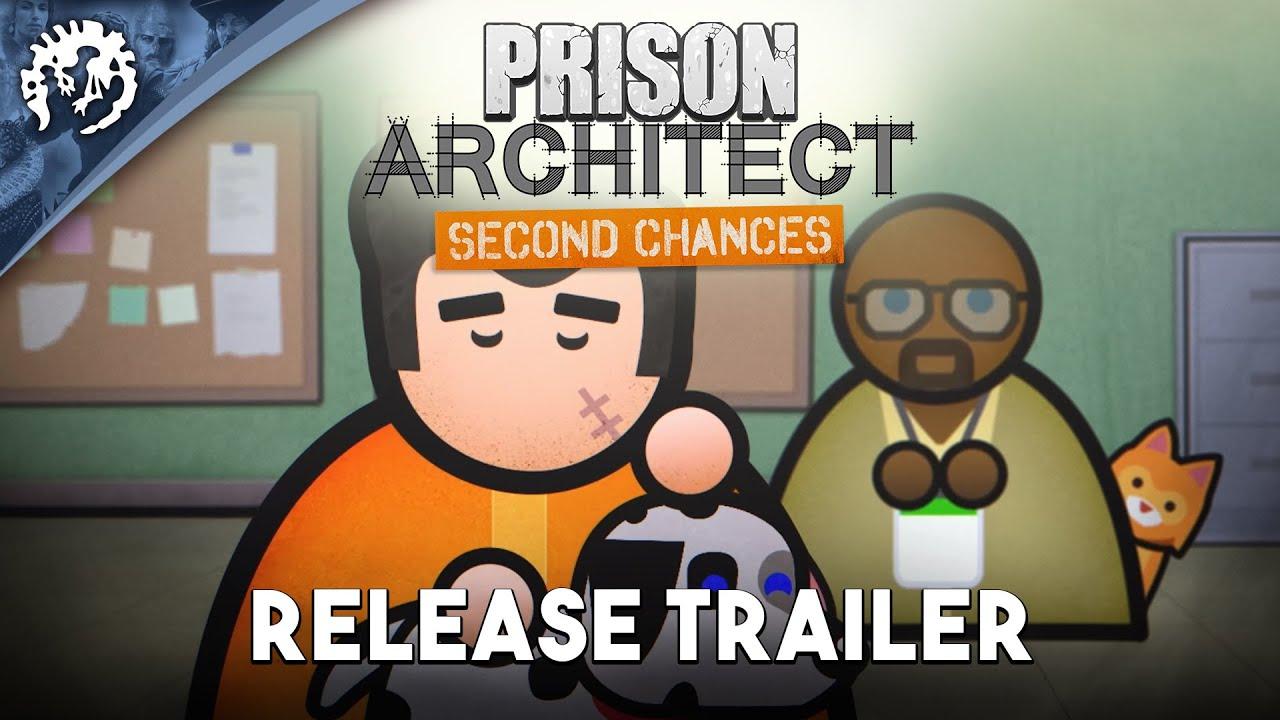 Prison Architect: Second Chances | Release Trailer