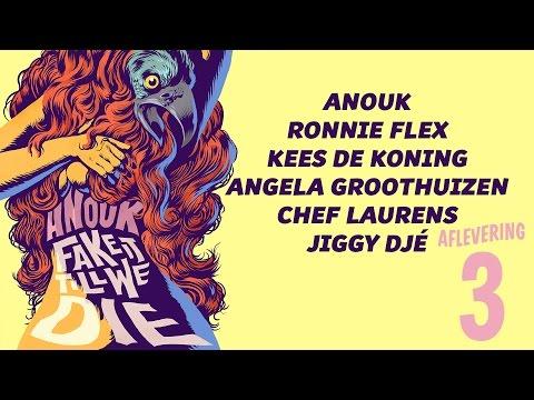 Anouk - Fake It Till We Die (aflevering 3)